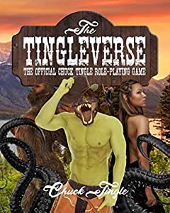 The Tingleverse: The Official Chuck Tingle Role-Playing Game