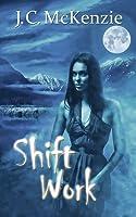 Shift Work (Carus, #4)