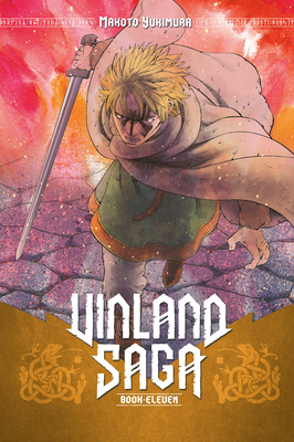 Vinland Saga, Volume 11: The Mighty Laid Low