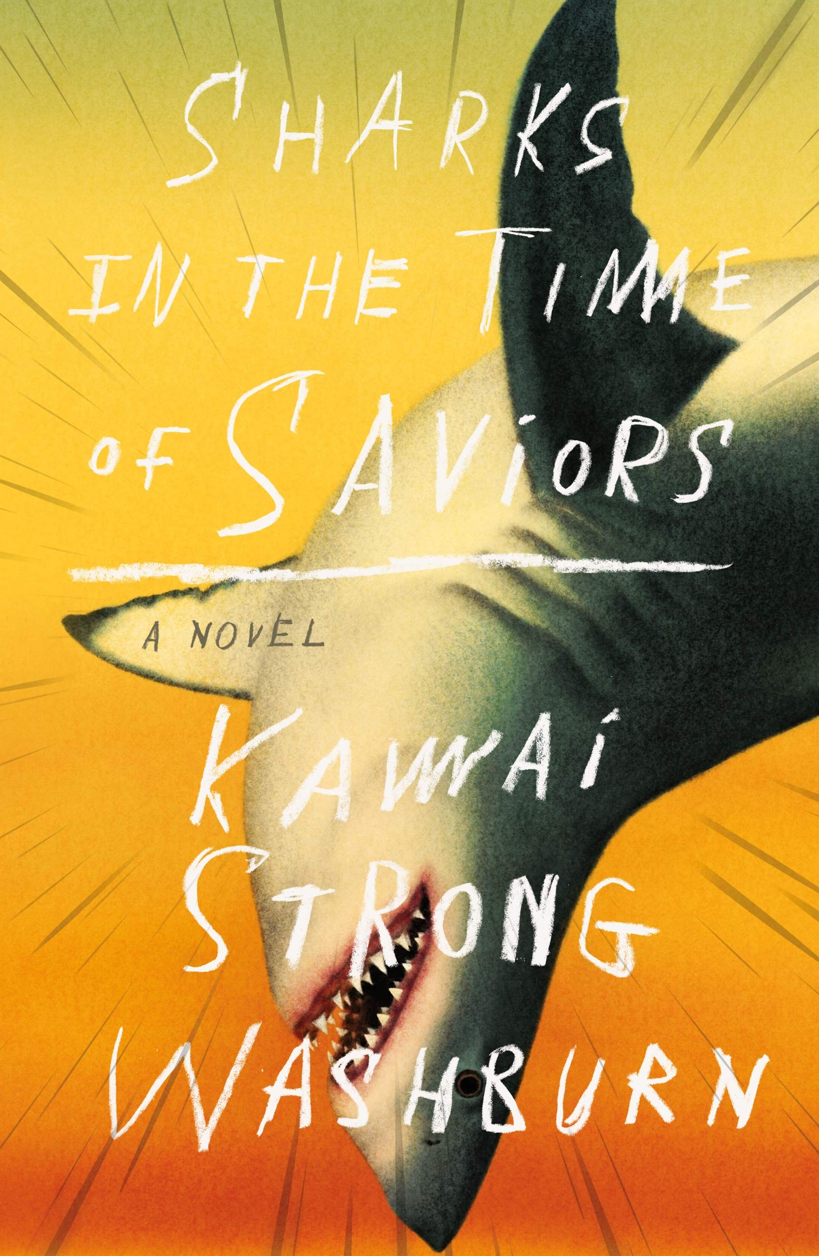 Sharks in the Time of Saviors by Kawai Strong Washburn