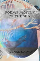 Poems Mostly of the Sea