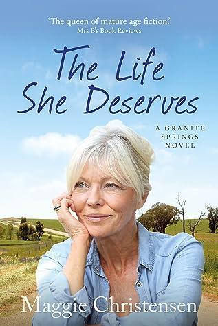 The Life She Deserves (Granite Springs #1)