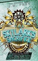 The Skylark's Sacrifice (The Skylark Saga Book 2)