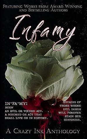 Infamy: A Crazy Ink Anthology