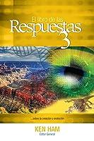 El Libro de las Respuestas 3 ...sobre la creación y evolución