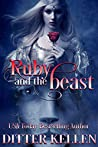 Ruby and the Beast: A Beauty and the Beast Tale