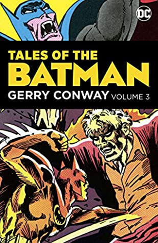 Tales of the Batman: Gerry Conway  Vol. 3 (Detective Comics