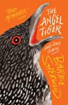 The Angel Tiger and Other Stories