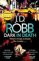 Dark in Death (In Death #46)