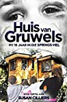 Huis van Gruwels: My 16 Jaar in die Springs-hel