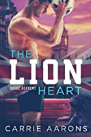 The Lion Heart (Rogue Academy, #2)