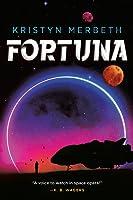 Fortuna (The Nova Vita Protocol #1)