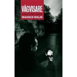 Vagvisare En Bok Om Kristet Ledarskap By Magnus Malm