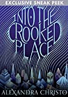 Into the Crooked Place (sneak peek)