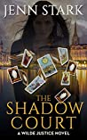 The Shadow Court (Wilde Justice, #4)