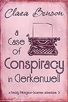 A Case of Conspiracy in Clerkenwell (Freddy Pilkington-Soames Adventures #3)