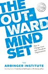 The Outward Mindset by The Arbinger Institute