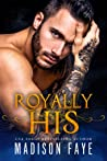 Royally His (The Triple Crown Club #4)