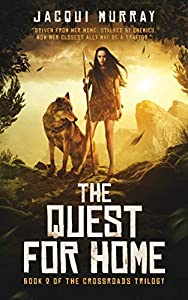 The Quest for Home (the Crossroads trilogy Book 2)