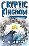 Cryptic Kingdom (Civilands #4)