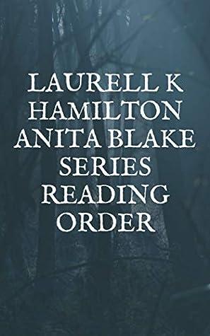 Laurell K Hamilton Anita Blake Series Reading Order: Checklist