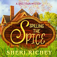 Spilling the Spice (A Spicetown Mystery, #3)