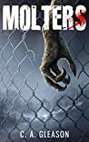 Molters (The Molting, #1)