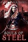 Souls of Steel (Chimera Academy #1)