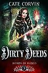 Dirty Deeds (Bonds of Blood, #3)