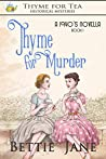 Thyme for Murder: Thyme for Tea Historical Mystery (Thyme for Tea Historical Mysteries Book 1)