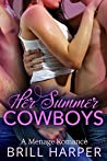 Her Summer Cowboys (It's Complicated, #2)