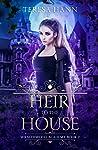 Heir to the House (Wraithwood Academy #2)