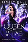 Queen of the Fae (Dragon's Gift: The Dark Fae #3)