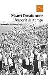 L'esperit del temps by Martí Domínguez