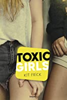 Toxic girls