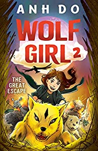 The Great Escape: Wolf Girl 2