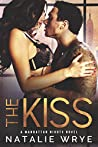 The Kiss (Manhattan Nights #4)
