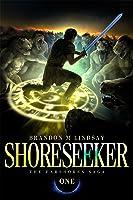 Shoreseeker (The Farshores Saga, #1)