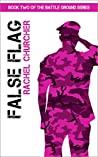 False Flag (Battle Ground #2)