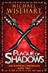 Plague of Shadows (The Aldoran Chronicles #2)