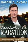 Mischief and a Marathon  (The Brighthead Running Club Romances #3)