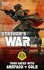 Stryker's War (Order of the Centurion #3)