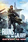 Gateway to War (Ruins of the Galaxy #3)