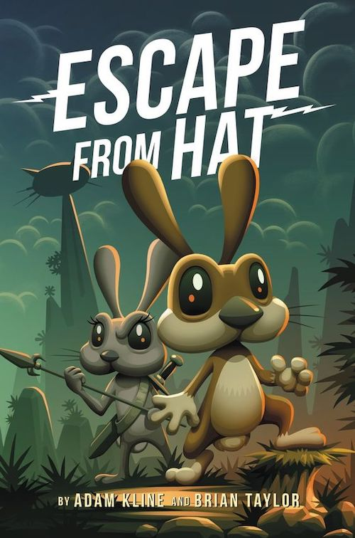 Escape from Hat by Adam Kline and Brian Taylor