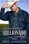 The Fake Fiance's Billionaire Adversary: A Caprock Canyon Romance Book Two