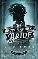 The Necromancer's Bride