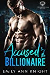 Accused by the Billionaire (The Diamond Club #3)