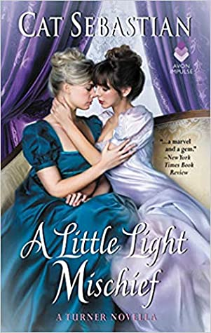 A Little Light Mischief (The Turner Series #3.5)