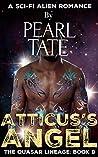 Atticus's Angel (The Quasar Lineage #9)