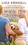 Walk Me Home (Silverlake Ranch #1)